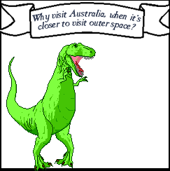 MORE LIKE - why visit Australia??? AMIRIGHT???